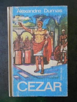 ALEXANDRE DUMAS - CEZAR  (1975, editie cartonata) foto