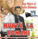 CD Nuntă La Români (Petreceti Cu Nicu Paleru Si Emilia Ghinescu la Nunta Vol. 2)