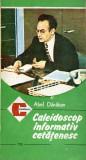 Caleidoscop informativ cetatenesc