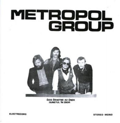 Metropol Group - Sunetul in zbor (LP - Electrecord - G) foto