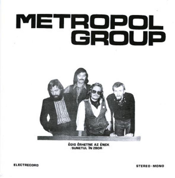 Metropol Group - Sunetul in zbor (LP - Electrecord - G)