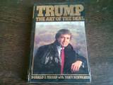 TRUMP THE ART OF THE DEAL - DONALD J. TRUMP (CARTE IN LIMBA ENGLEZA)