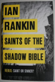 Saints of the Shadow Bible – Ian Rankin