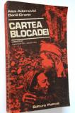 Cartea blocadei - Ales Adamovici, Daniil Granin