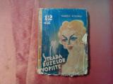 STRADA BUZELOR VOPSITE - Dekobra  Maurice  - Adevarul, Romane Captive, 235 p, Alta editura