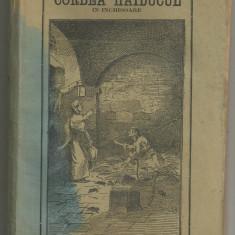 N.D.Popescu / CORBEA HAIDUCUL IN INCHISOARE - editia I, 1896