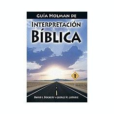 Guia Holman de Interpretacion Biblica