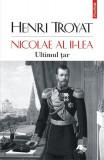 Nicolae al II-lea. Ultimul țar