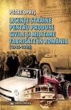 Cumpara ieftin Licențe străine pentru produse civile și militare fabricate în România (1946 - 1989)