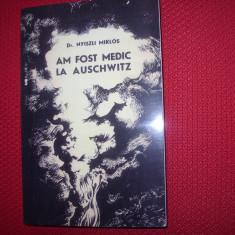 AM  FOST  MEDIC  LA  AUSCHWITZ  *