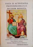 VIATA SI ACTIVITATEA PROTOSINGHELULUI NICODIM MANDITA 1889-1975