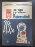 EXERCITII si PROBLEME de MATEMATICA pentru clasele V - IX - Gheba
