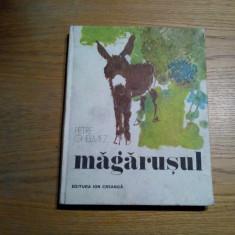 MAGARUSUL -  Petre GHELMEZ (autograf ) -  Constantin BACIU (Ilustratii) - 1984