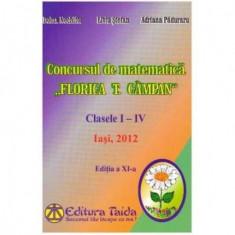 """Concursul de matematica """"Florica T. Campan"""" clasele I - IV 2012"""