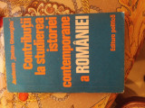 Contributii la studierea istoriei contemporane a Romaniei