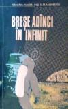 Brese adanci in infinit, 1977