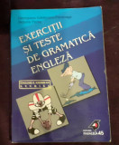 Exercitii si teste de gramatica engleza - Georgiana Galateanu, Debora Parks