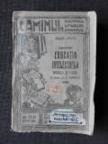DESPRE EDUCATIA INTELECTUALA MORALA SI FIZICA - HERBERT SPENCER