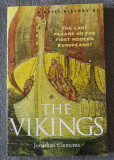 Jonathan Clements - A Brief History of the Vikings: The Last Pagans or...