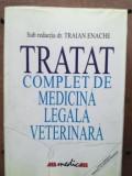 Tratat complet de medicina legala veterinara- Traian Enache