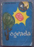 Călin Gruia - Ograda (ilustrații: Ion Mițurcă)