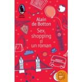 Sex, shopping si-un roman (ebook)