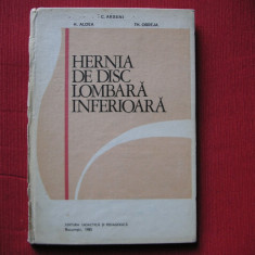 C. Arseni, H. Aldea, Th. Obreja - Hernia De Disc Lombara Inferioara