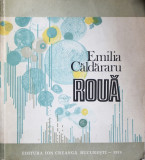Roua, Emilia Caldararu