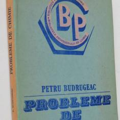Probleme de chimie - Petru Budrugeac - 1984