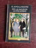 DE LA INGRES LA PICASSO - G. APOLLINAIRE