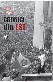 Cronici din Est - Roxana Dascalu
