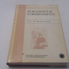 Ion Luca Caragiale - Publicistica si corespondenta EDITIE DE LUX  rf12/0