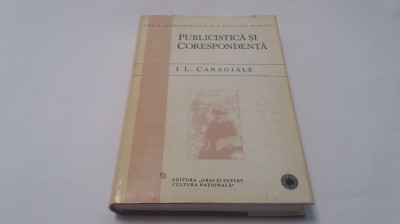 Ion Luca Caragiale - Publicistica si corespondenta EDITIE DE LUX  rf12/0 foto