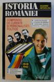 ISTORIA ROMANIEI - COMPENDIU DE CURENTE SI PERSONALITATI POLITICE - 1848 - 1940 de MARIN NEDELEA , 1994