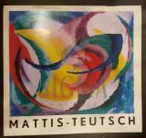 MATTIS TEUTSCH - EXPOZITIE RETROSPECTIVA , SALA DALLES 1971