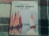 Itinerar adriatic-Alexandru Marcu