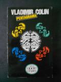 VLADIMIR COLIN - PENTAGRAMA