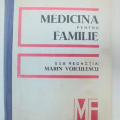 MEDICINA PENTRU FAMILIE-MARIN VOICULESCU BUCURESTI 1986