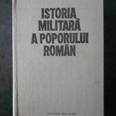 ISTORIA MILITARA A POPORULUI ROMAN volumul 3