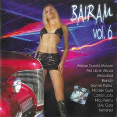 CD Bairam Vol. 6, original, manele