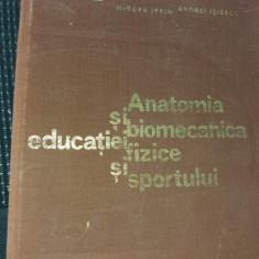 ANATOMIA SI BIOMECANICA EDUCATIEI FIZICE SI SPORTULUI  M IFRIM   A ILIESCU