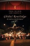 Ghidul Routledge de teatru și performance