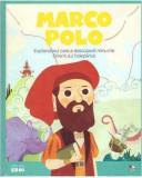 Cumpara ieftin Micii eroi. Marco Polo