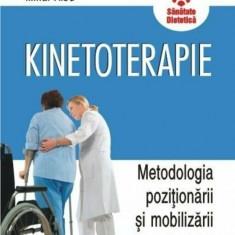 Kinetoterapie. Metodologia pozitionarii si mobilizarii pacientului, Polirom
