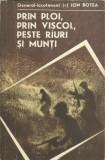 AS - BOTEA ION - PRIN PLOI, PRIN VISCOL, PESTE RAURI SI MUNTI