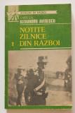 Mareșalul Alexandru Averescu - Notițe zilnice din război (1916-1918) (vol. 2)
