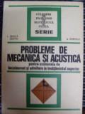 Probleme De Mecanica Si Acustica Pentru Examenele De Bacalaur - I.druica Zeletin A.popescu ,549197