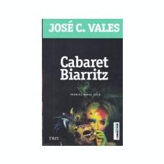 Cumpara ieftin Cabaret Biarritz