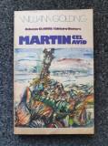 MARTIN CEL AVID - William Golding