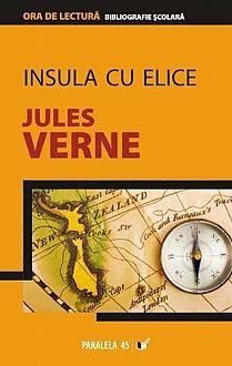INSULA CU ELICE - JULES VERNE